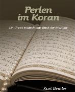 Cover-Bild zu Beutler, Kurt: Perlen im Koran (eBook)