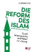 Cover-Bild zu Beutler, Kurt: Die Reform des Islam (eBook)