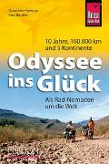 Cover-Bild zu Krezmar, Dorothee: Odyssee ins Glück - Als Rad-Nomaden um die Welt
