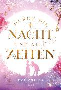Cover-Bild zu Durch die Nacht und alle Zeiten von Völler, Eva