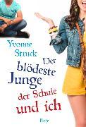 Cover-Bild zu Der blödeste Junge der Schule und ich von Struck, Yvonne