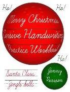Cover-Bild zu Pearson, Jenny: Merry Christmas Cursive Handwriting Practice Workbook
