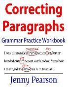 Cover-Bild zu Pearson, Jenny: Correcting Paragraphs Grammar Practice Workbook