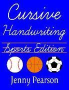 Cover-Bild zu Pearson, Jenny: Cursive Handwriting Sports Edition