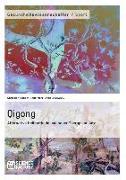 Cover-Bild zu Qigong - Alternative Heilmethode und neuer Therapieansatz (eBook) von Kunow, Christian