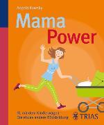 Cover-Bild zu Mama-Power (eBook) von Kowsky, Angela