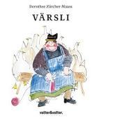 Cover-Bild zu Värsli von Zürcher-Maass, Dorothee (Illustr.)