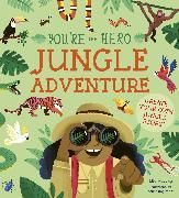 Cover-Bild zu Murray, Lily: You're the Hero: Jungle Adventure