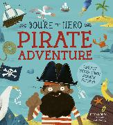 Cover-Bild zu Murray, Lily: You're the Hero: Pirate Adventure