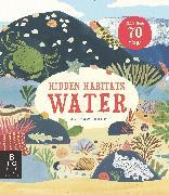 Cover-Bild zu Murray, Lily: Hidden Habitats: Water