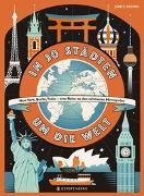 Cover-Bild zu Brown, James (Illustr.): In 30 Städten um die Welt