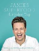 Cover-Bild zu Jamies Superfood für jeden Tag von Oliver, Jamie