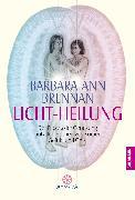 Cover-Bild zu Brennan, Barbara Ann: Licht-Heilung (eBook)