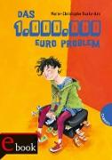 Cover-Bild zu Ruata-Arn, Marie-Christophe: Das 1-Million-Euro-Problem (eBook)