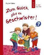 Cover-Bild zu Geisler, Dagmar: Zum Glück gibt es Geschwister!