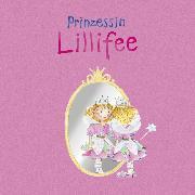 Cover-Bild zu Finsterbusch, Monika: Prinzessin Lillifee (eBook)