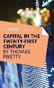 Cover-Bild zu Piketty, Thomas: A Joosr Guide to... Capital in the Twenty-First Century (eBook)