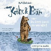 Cover-Bild zu Baltscheit, Martin: Krähe und Bär oder Die Sonne scheint für uns alle (Audio Download)