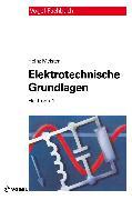 Cover-Bild zu Meister, Heinz: Elektrotechnische Grundlagen (eBook)
