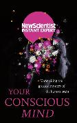 Cover-Bild zu New Scientist: Your Conscious Mind