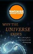 Cover-Bild zu New Scientist: Why The Universe Exists