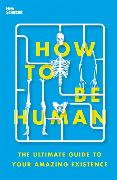 Cover-Bild zu New Scientist: How to Be Human