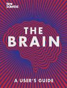 Cover-Bild zu New Scientist, New Scientist: The Brain: A User's Guide
