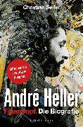 Cover-Bild zu Seiler, Christian: André Heller (eBook)