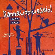 Cover-Bild zu Kannawoniwasein - Manchmal kriegt man einfach die Krise (Audio Download) von Muser, Martin