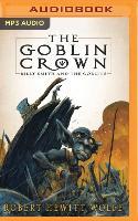 Cover-Bild zu Hewitt Wolfe, Robert: The Goblin Crown