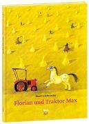 Cover-Bild zu Schroeder, Binette: Florian und Traktor Max