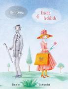 Cover-Bild zu Schroeder, Binette: Herr Grau & Frieda Fröhlich