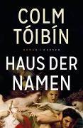 Cover-Bild zu Tóibín, Colm: Haus der Namen