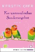 Cover-Bild zu Gier, Kerstin: Ein unmoralisches Sonderangebot (eBook)