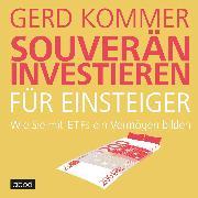 Cover-Bild zu Kommer, Gerd: Souverän investieren für Einsteiger (Audio Download)