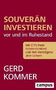 Cover-Bild zu Kommer, Gerd: Souverän investieren vor und im Ruhestand