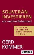 Cover-Bild zu Kommer, Gerd: Souverän investieren vor und im Ruhestand (eBook)