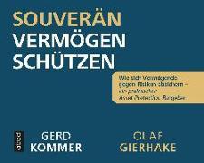 Cover-Bild zu Kommer, Gerd: Souverän Vermögen schützen
