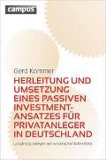 Cover-Bild zu Kommer, Gerd: Herleitung und Umsetzung eines passiven Investmentansatzes für Privatanleger in Deutschland
