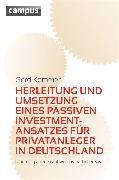 Cover-Bild zu Kommer, Gerd: Herleitung und Umsetzung eines passiven Investmentansatzes für Privatanleger in Deutschland (eBook)
