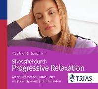 Cover-Bild zu Stressfrei durch Progressive Relaxation