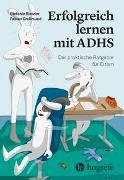 Cover-Bild zu Erfolgreich lernen mit ADHS von Rietzler, Stefanie