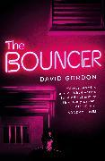 Cover-Bild zu Gordon, David: The Bouncer