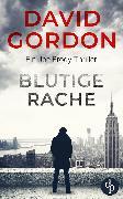 Cover-Bild zu Gordon, David: Blutige Rache (eBook)