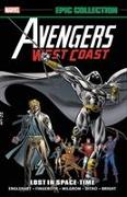 Cover-Bild zu Englehart, Steve: Avengers West Coast Epic Collection: Lost In Space-time