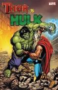Cover-Bild zu Lee, Stan (Ausw.): THOR VS HULK