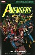 Cover-Bild zu Conway, Gerry: Avengers Epic Collection: The Final Threat