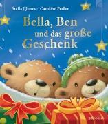 Cover-Bild zu Bella, Ben und das große Geschenk von Jones, Stella J