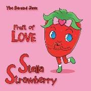 Cover-Bild zu Stella Strawberry: Fruit of Love von Yira Bernard Jones