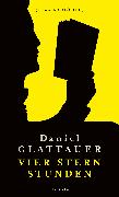 Cover-Bild zu Glattauer, Daniel: Vier Stern Stunden